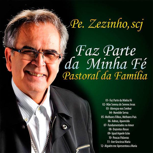 CD.Pe.Zézinho-Faz Parte da Minha Fé. - Procade Materiais ...