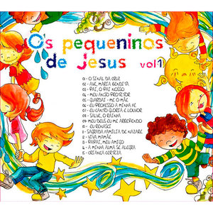 CD Os Pequeninos de Jesus  Vol 01